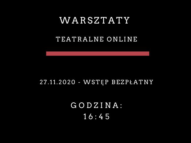 Warsztaty teatralne online