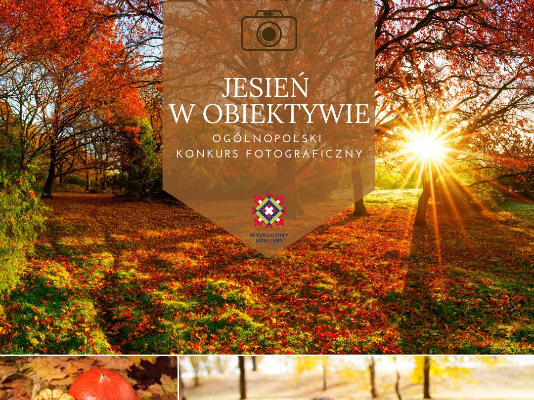 """Konkurs fotograficzny """"Jesień w obiektywie"""""""