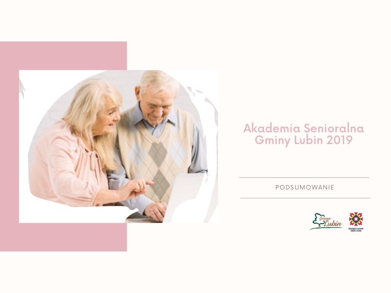 Akademia Senioralna Gminy Lubin Podsumownanie projektu 2019