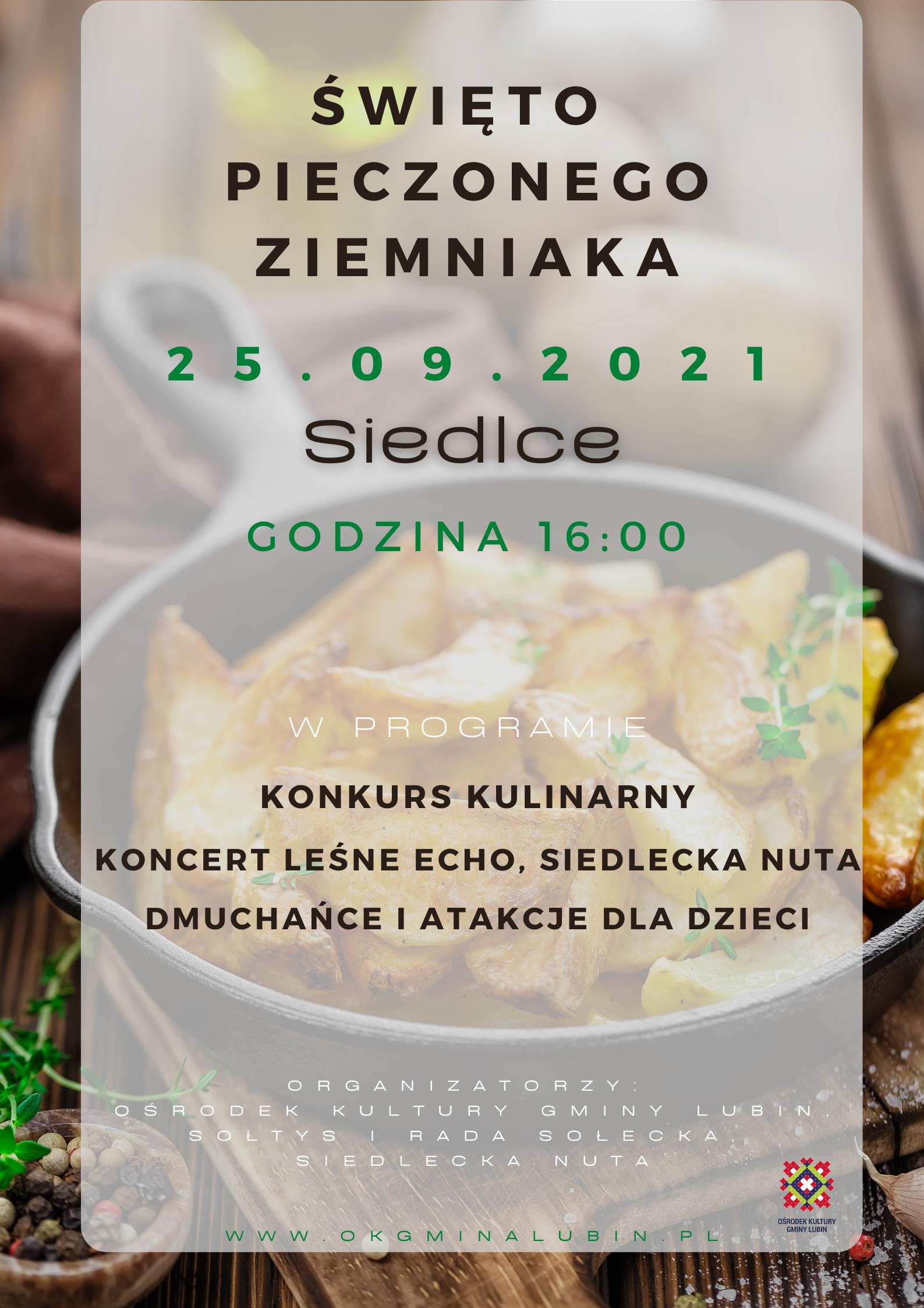 Święto Pieczonego ziemniaka w siedlcach impreza kulinarna 25.09.2021